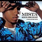 Mista Spend The Night - Single