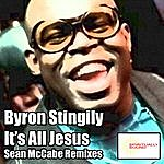 Byron Stingily It's All Jesus - Sean Mccabe Remixes