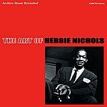 Herbie Nichols The Art Of Herbie Nichols