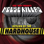 Todd Terry Todd Terry House Killas (Return Of The Hardhouse)