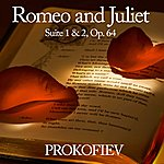 Austrian Radio Symphony Orchestra Romeo And Juliet Suite 1 & 2, Op. 64