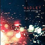 Hadley Silent Storms Ep