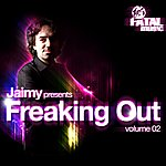 Jaimy Jaimy Presents Freaking Out (Volume 02)