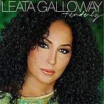 Leata Galloway Tenderly