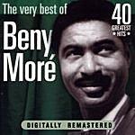 Beny Moré Beny Moré: The Very Best