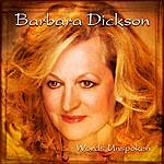 Barbara Dickson Words Unspoken