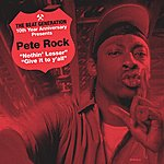 Pete Rock The Beat Generation 10th Anniversary Presents: Pete Rock - Nothin' Lesser B/W Give It To Y'all