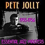 Pete Jolly Essential Jazz Masters (1955-1956)