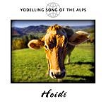 Heidi Yodelling Song Of The Alps