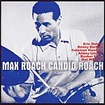 Eric Dolphy Max Roach: Candid Roach