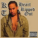 K.T. Heart Ripped Out