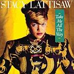 Stacy Lattisaw Take Me All The Way