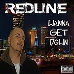 The Redline Wanna Get Down - Single