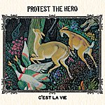 Protest The Hero C'est La Vie