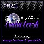 Angel Alanis Funky Fresh - Single