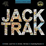 Move Ya! & Steve Lavers Jack Trak/We Rude