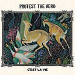 Protest The Hero C'est La Vie (Uk Version)