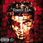 Tommy Lee Never A Dull Moment (Explicit Version)