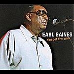 Earl Gaines You Got The Walk
