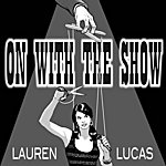 Lauren Lucas On With The Show