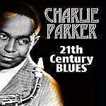 Charlie Parker 21th Century Blues