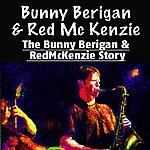 Bunny Berigan The Bunny Berigan And Red Mckenzie Story