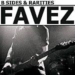 Favez B-Sides & Rarities
