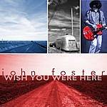 John Foster Wish You Were Here