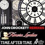 Kimara Lovelace Time After Time (John Crockett Remixes)