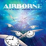 Airborne Back In The Dayz - Airborne Anthology