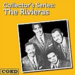 The Rivieras Collector's Series: The Rivieras