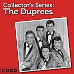 The Duprees Collector's Series: The Duprees
