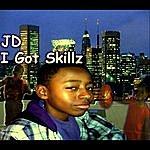 JD I Got Skillz