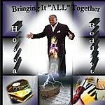 Hosea Redditt Bringing It ''all'' Together