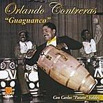 """Orlando Contreras Guaguanco Con Carlos """"Patato """" Valdez"""