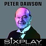 Peter Dawson Six Play: Peter Dawson (Remastered) - Ep