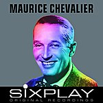 Maurice Chevalier Six Play: Maurice Chevalier (Remastered) - Ep