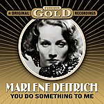 Marlene Dietrich Forever Gold - You Do Something To Me (Remastered)