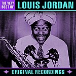 Louis Jordan The Very Best Of (Remastered)