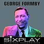 George Formby Six Play: George Formby (Remastered) - Ep