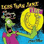 Less Than Jake Losing Streak: Live