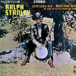 Ralph Stanley Something Old, Something New