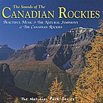 Tim Heintz The Sounds Of The Canadian Rockies
