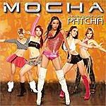 Mocha The New Dance Craze Patcha
