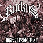 Ruckus Human Pollution