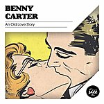 Benny Carter An Old Love Story