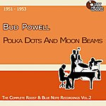 Bud Powell Polka Dots And Moon Beans