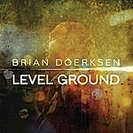 Brian Doerksen Level Ground