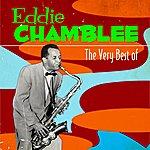 Eddie Chamblee The Very Best Of Eddie Chamblee