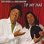 Kito Peters Tip My Hat